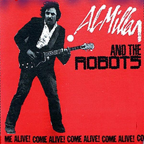 Al Millan& the Robots