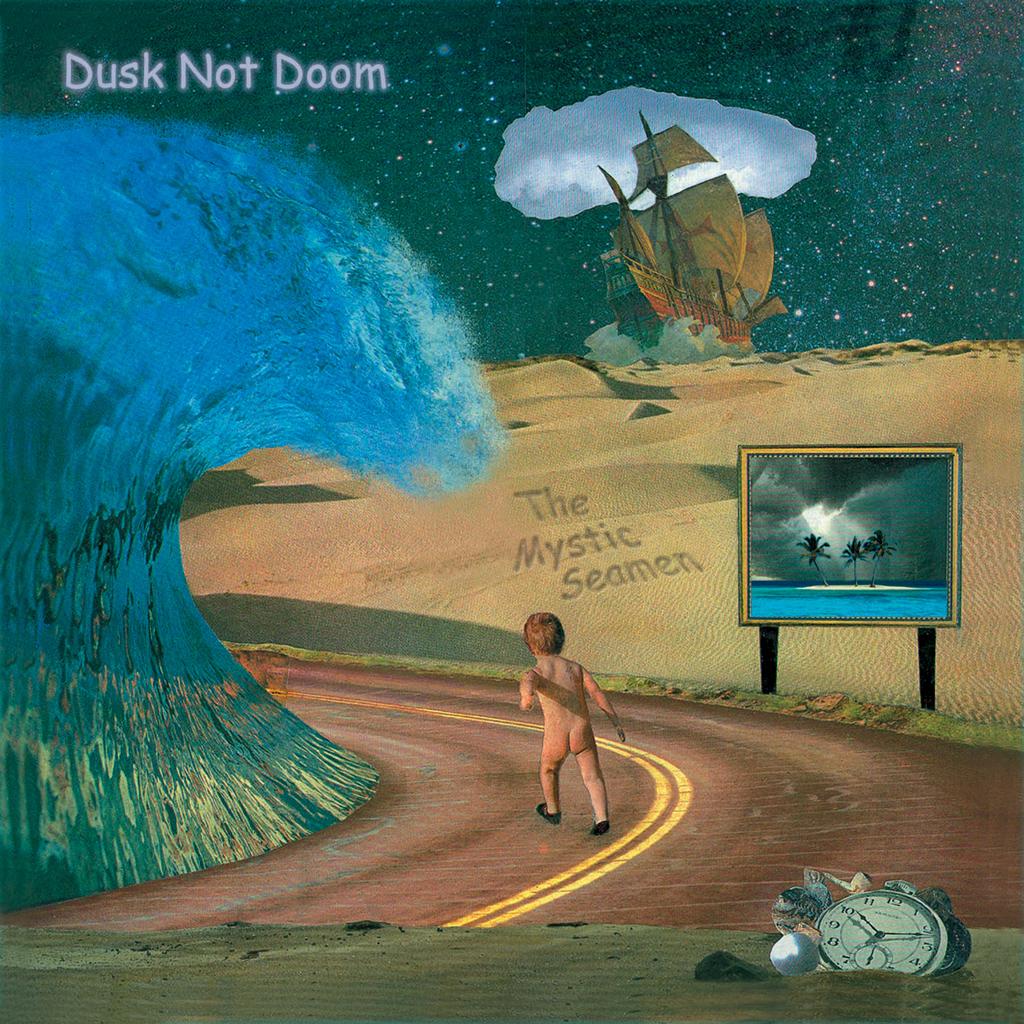 Dusk Not Doom: The Mystic Seamen